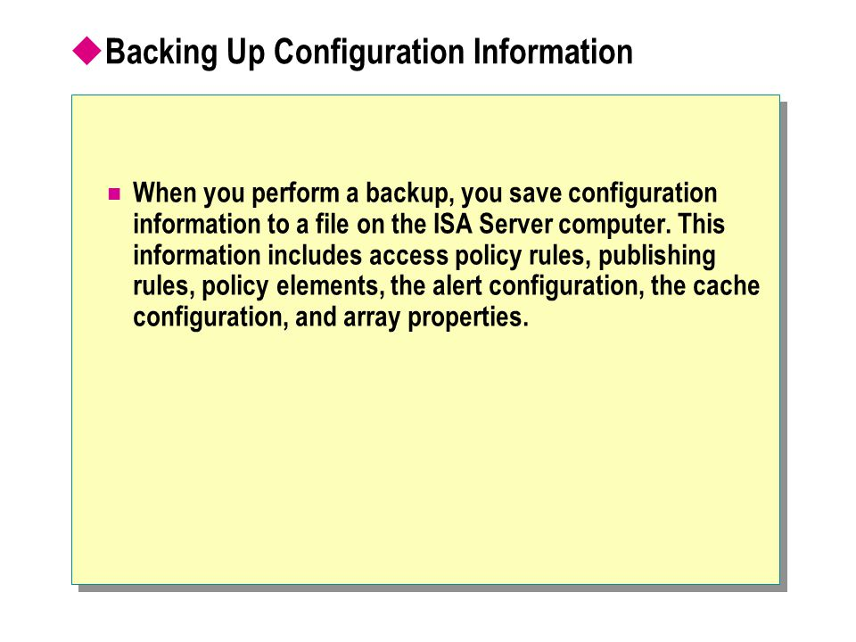 Backing Up Configuration Information