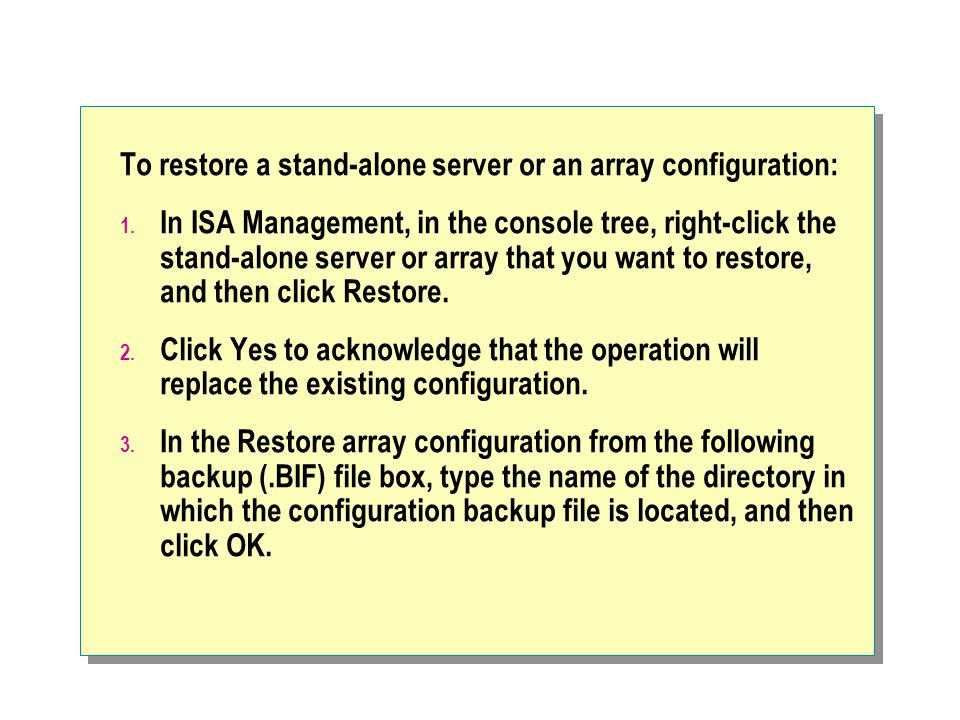 To restore a stand-alone server or an array configuration: