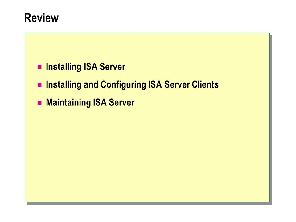 Review Installing ISA Server