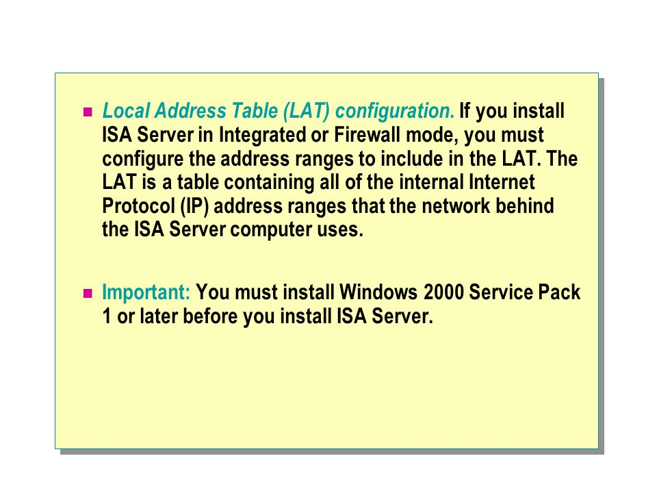Local Address Table (LAT) configuration