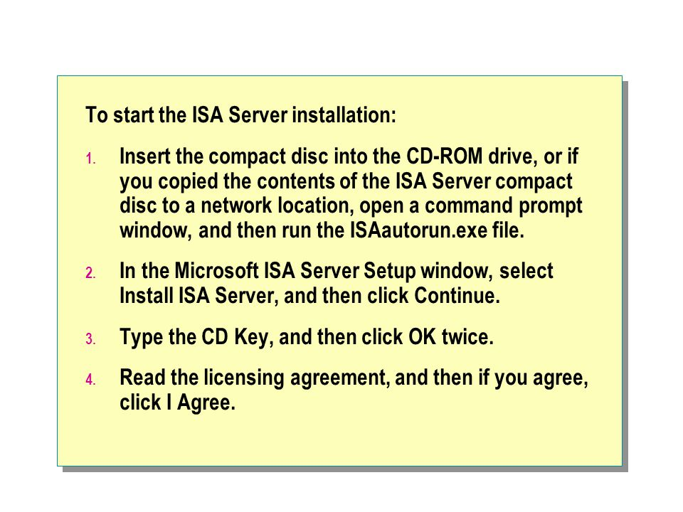 To start the ISA Server installation: