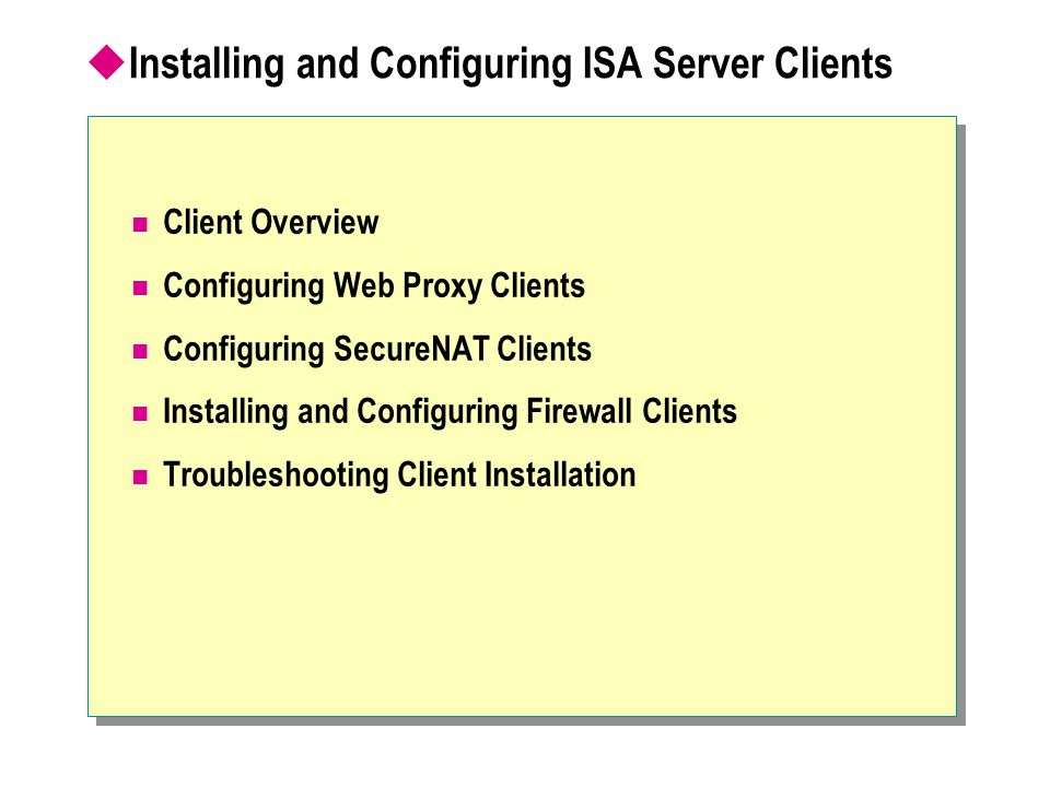 Installing and Configuring ISA Server Clients