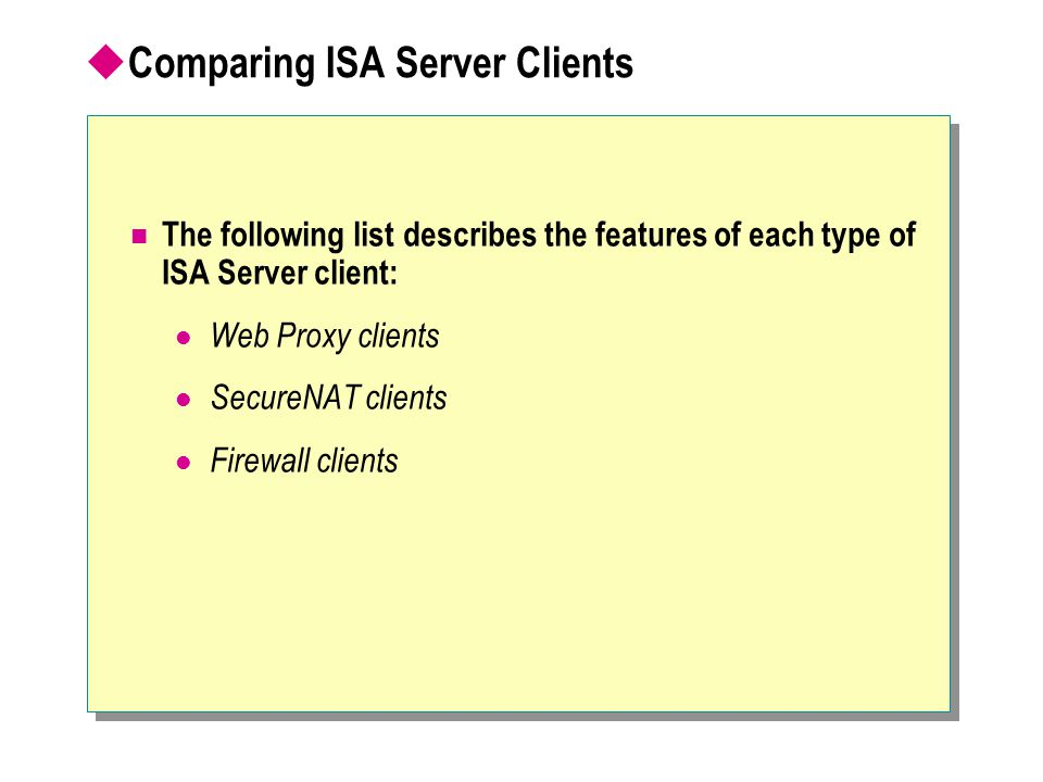 Comparing ISA Server Clients
