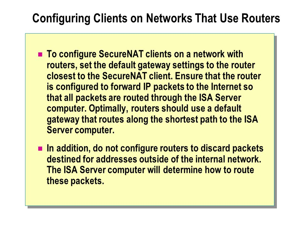 Configuring Clients on Networks That Use Routers