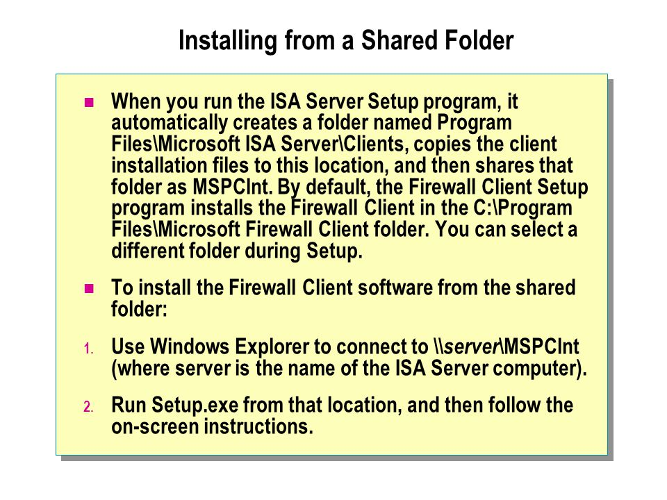 Installing from a Shared Folder