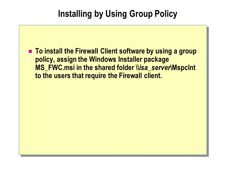 Installing by Using Group Policy