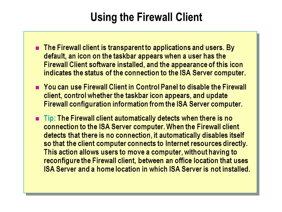 Using the Firewall Client