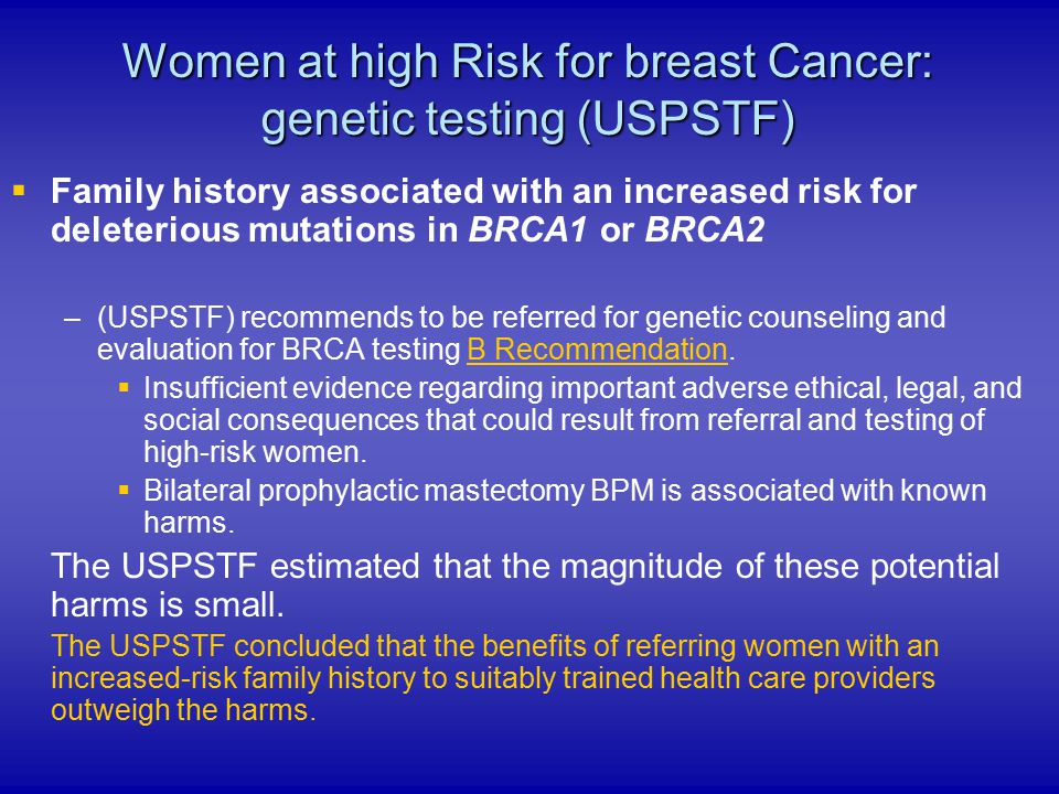 Women at high Risk for breast Cancer: genetic testing (USPSTF)