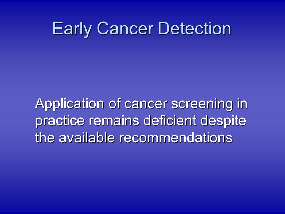 Early Cancer Detection