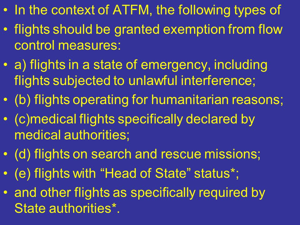 In the context of ATFM, the following types of