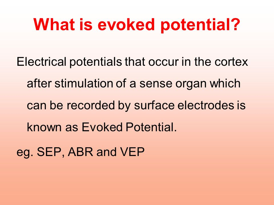 What is evoked potential