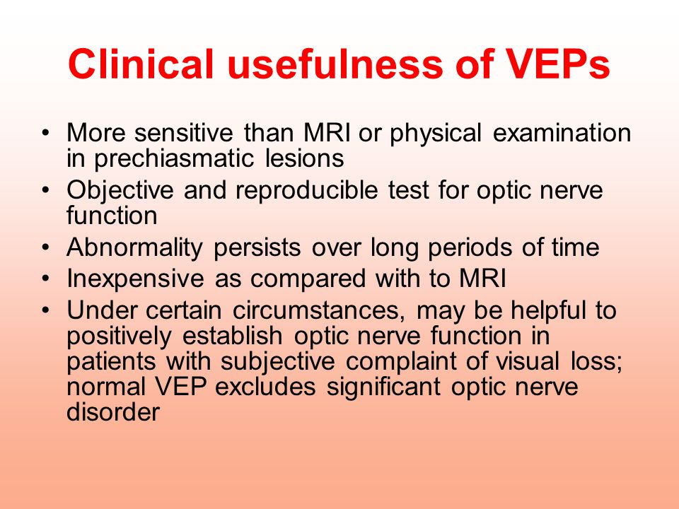 Clinical usefulness of VEPs