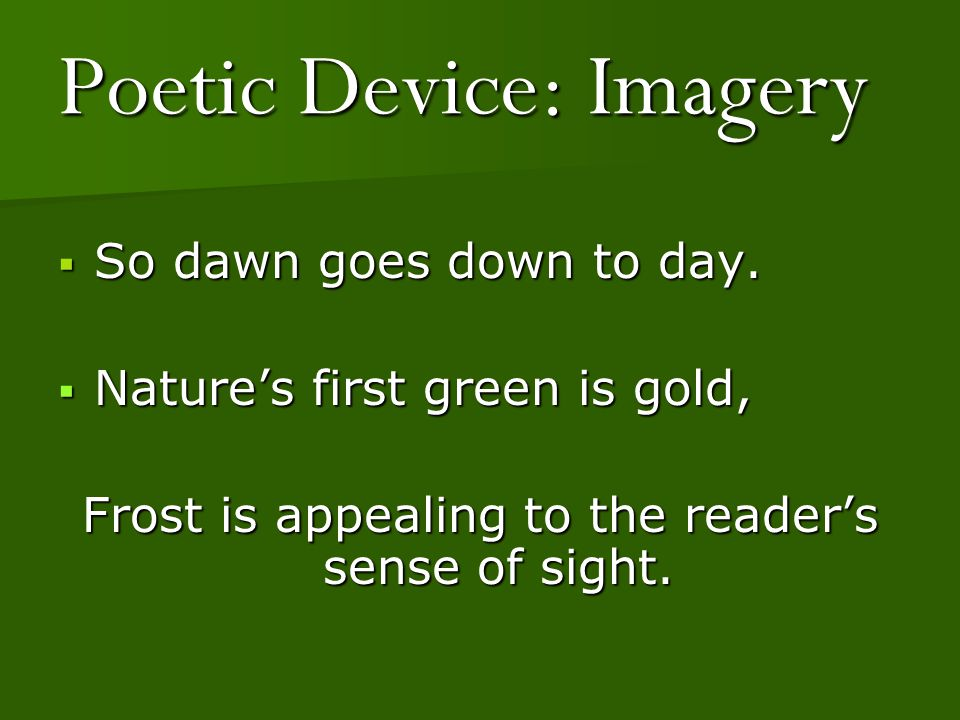 Poetic Device: Imagery