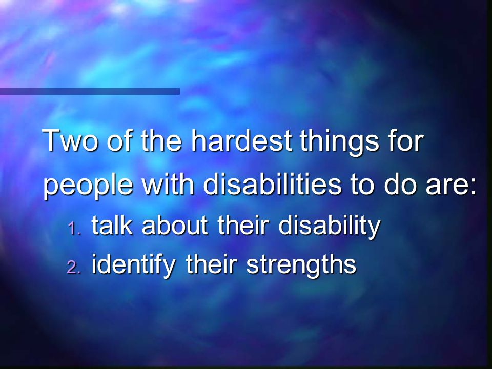 people with disabilities to do are: