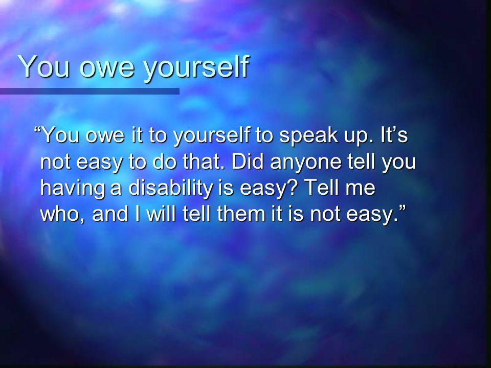 You owe yourself