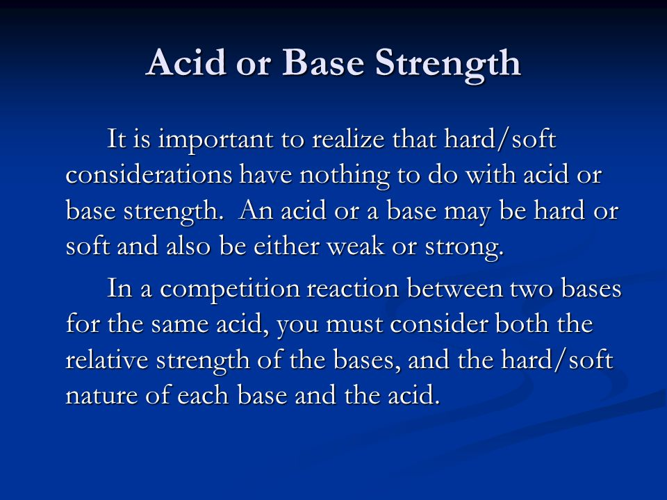Acid or Base Strength