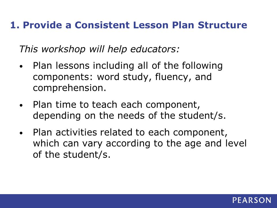 1. Provide a Consistent Lesson Plan Structure
