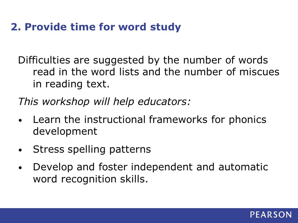 2. Provide time for word study