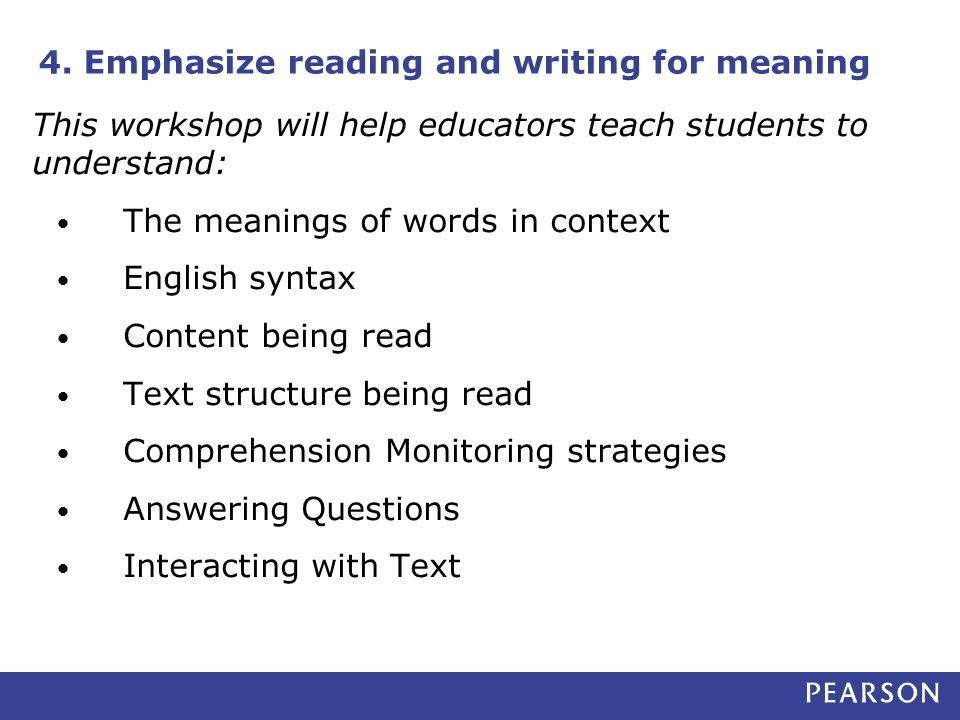 4. Emphasize reading and writing for meaning