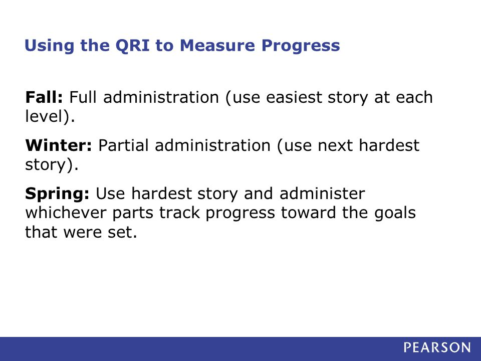 Using the QRI to Measure Progress