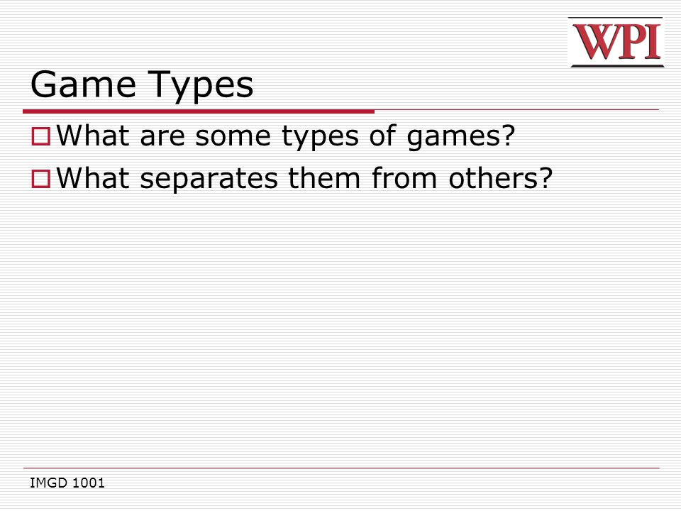 Game Types What are some types of games