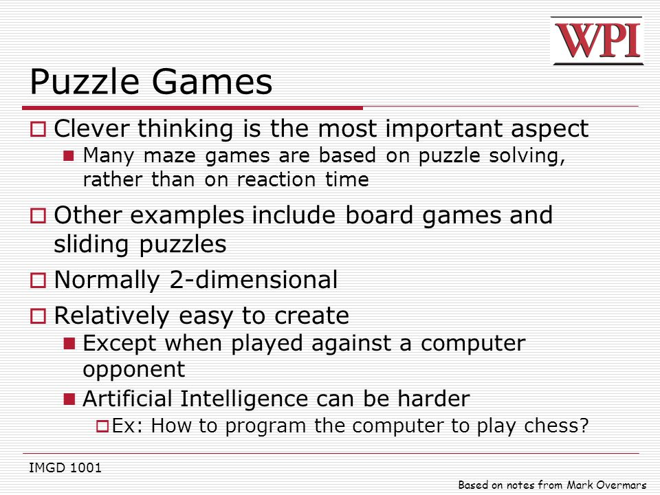 Puzzle Games Clever thinking is the most important aspect