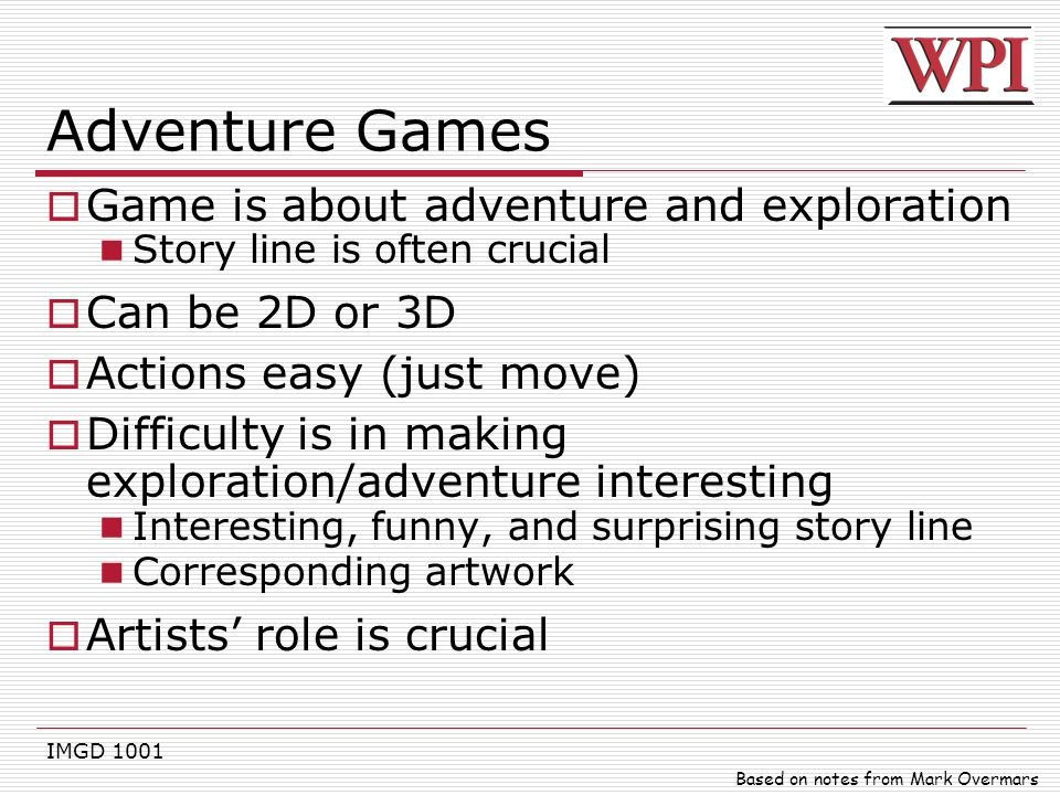 Adventure Games Game is about adventure and exploration