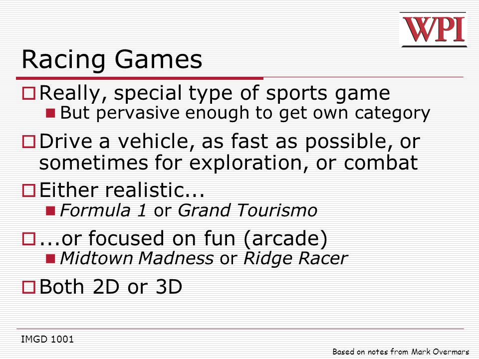 Racing Games Really, special type of sports game
