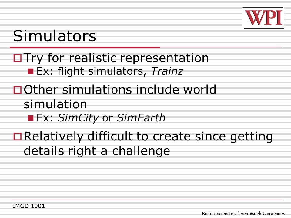 Simulators Try for realistic representation