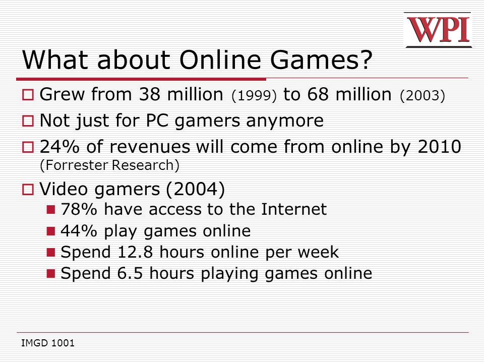 What about Online Games