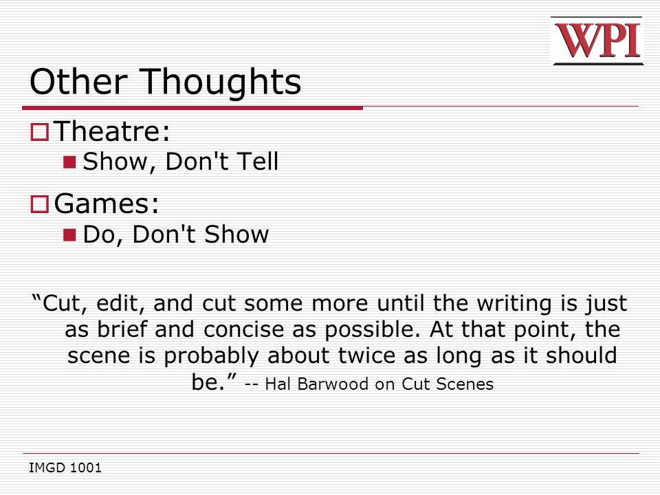Other Thoughts Theatre: Games: Show, Don t Tell Do, Don t Show