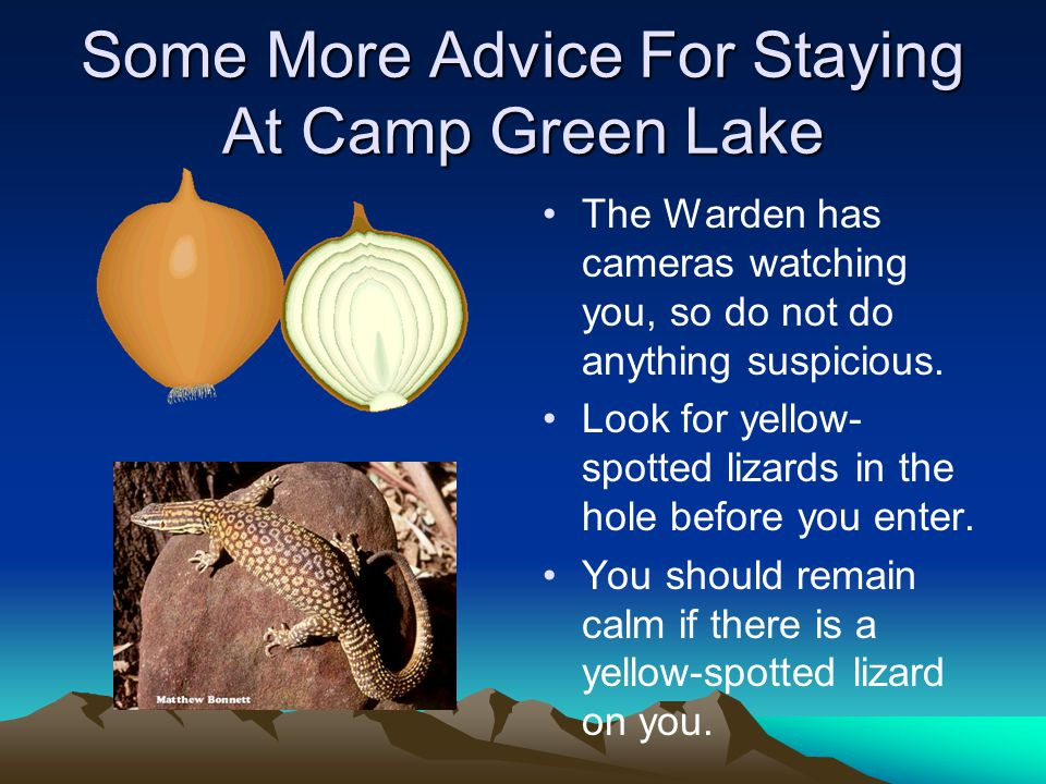 Some More Advice For Staying At Camp Green Lake