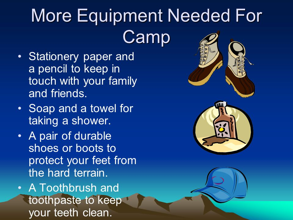 More Equipment Needed For Camp