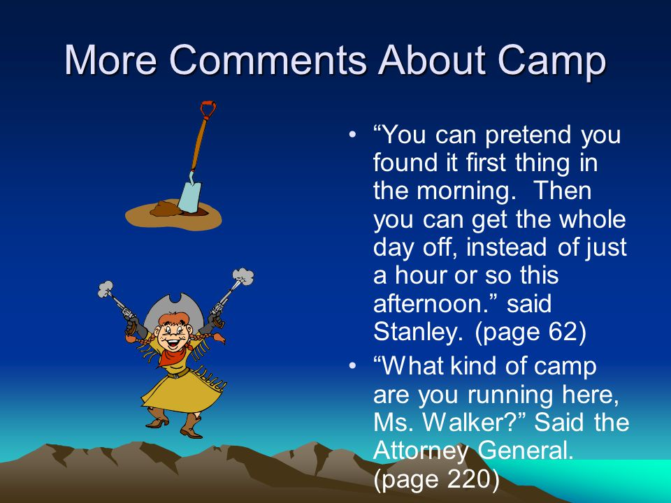 More Comments About Camp