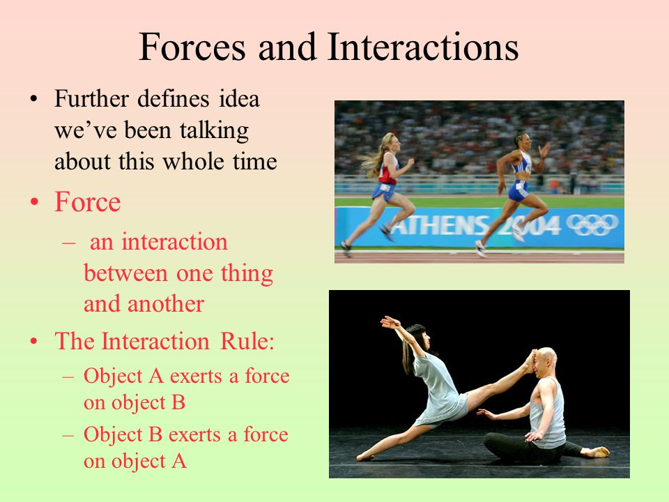 Forces and Interactions