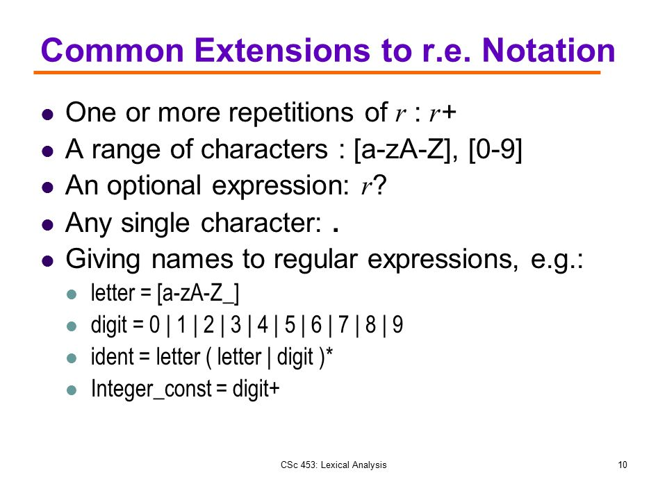 Common Extensions to r.e. Notation