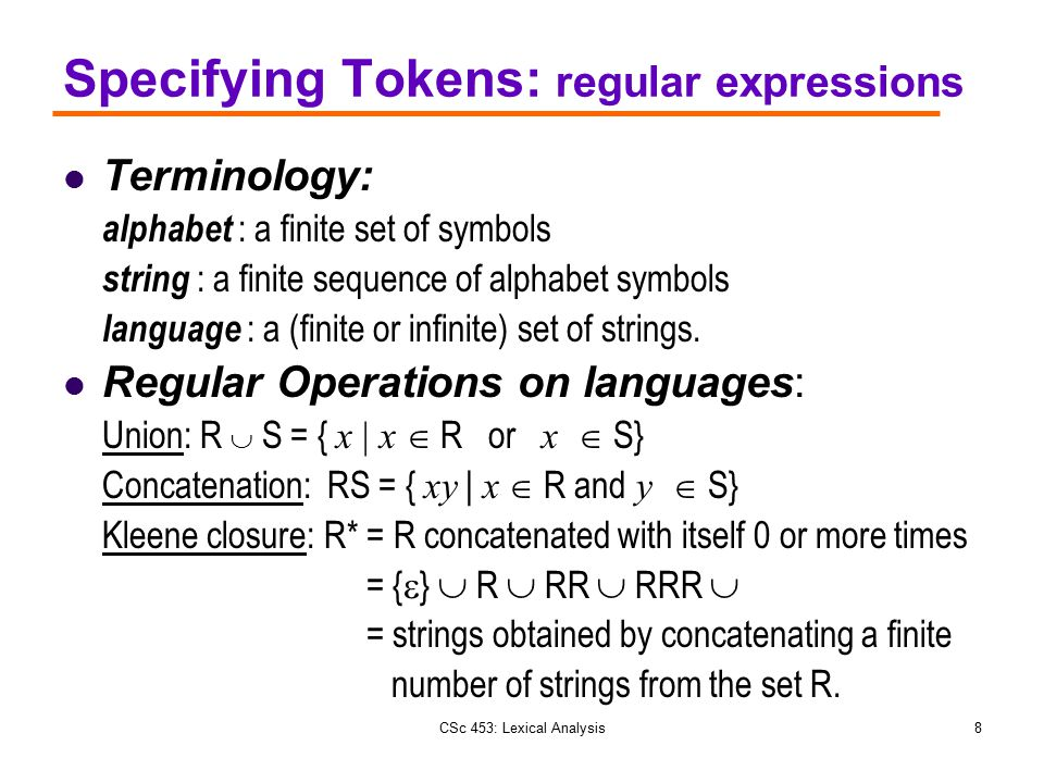 Specifying Tokens: regular expressions