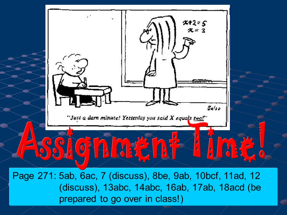 Assignment Time!