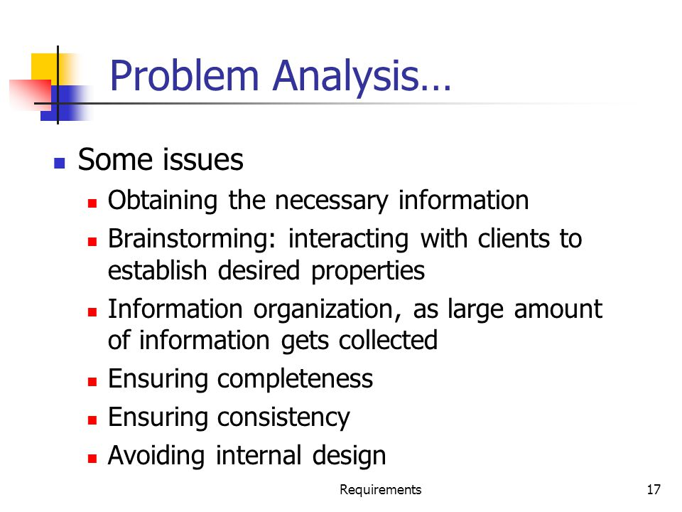 Problem Analysis… Some issues Obtaining the necessary information