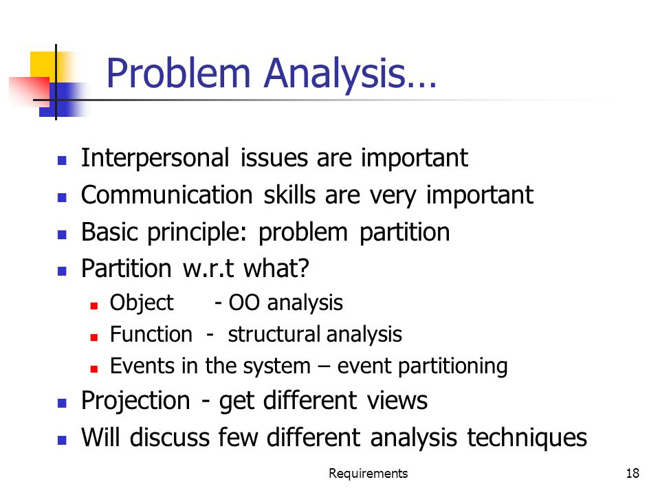 Problem Analysis… Interpersonal issues are important