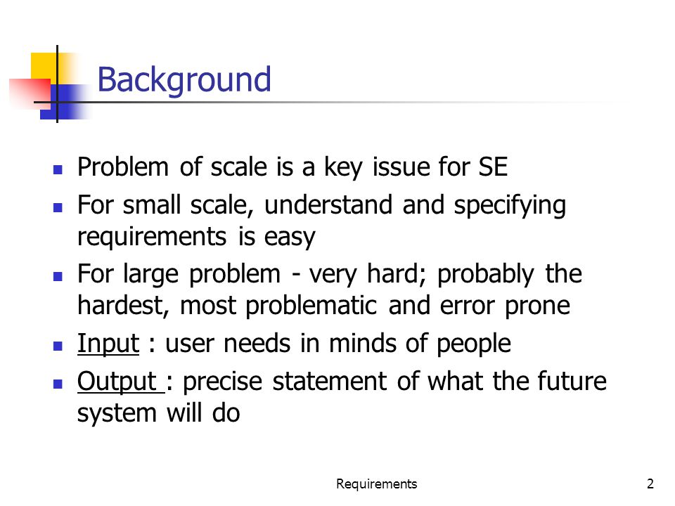 Background Problem of scale is a key issue for SE
