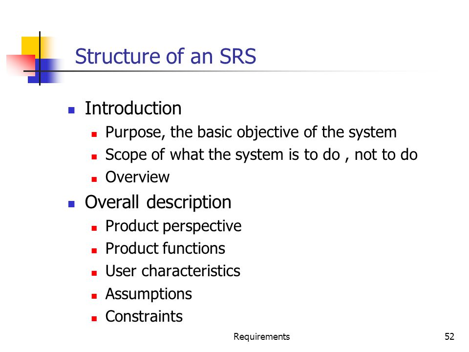Structure of an SRS Introduction Overall description