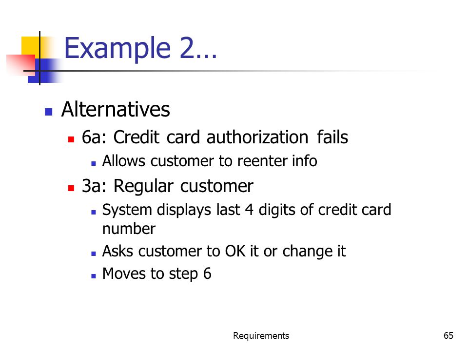 Example 2… Alternatives 6a: Credit card authorization fails