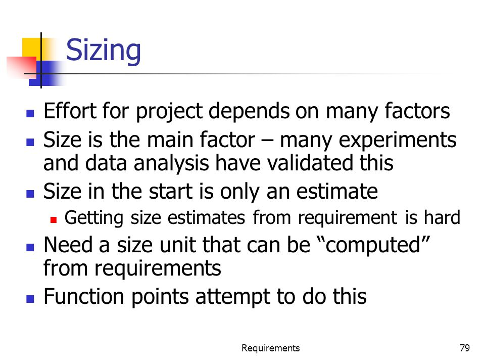 Sizing Effort for project depends on many factors