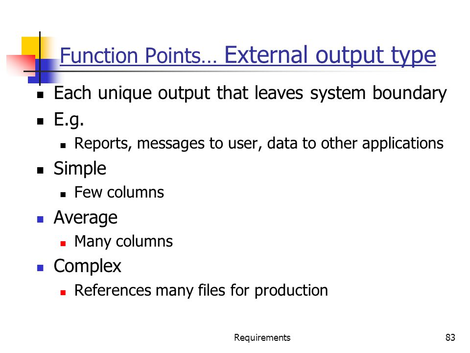 Function Points… External output type