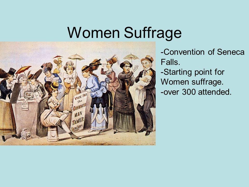 Women Suffrage -Convention of Seneca Falls.
