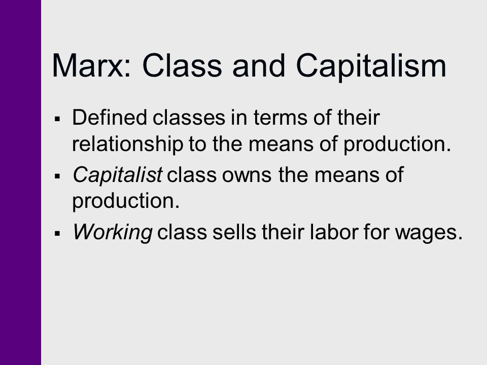 Marx: Class and Capitalism
