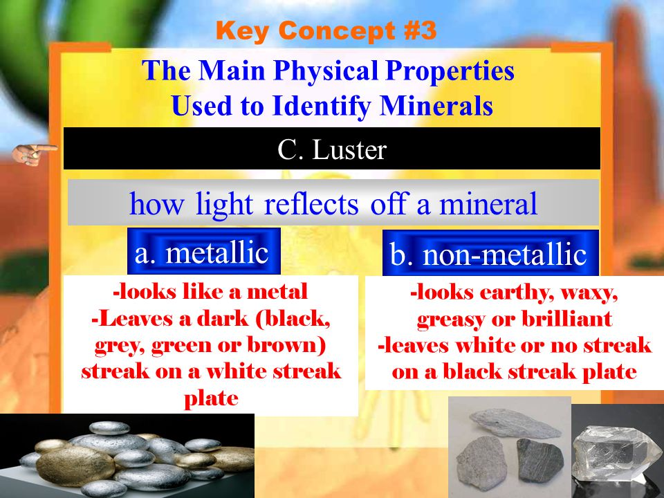 The Main Physical Properties Used to Identify Minerals
