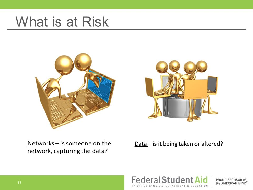 What is at Risk