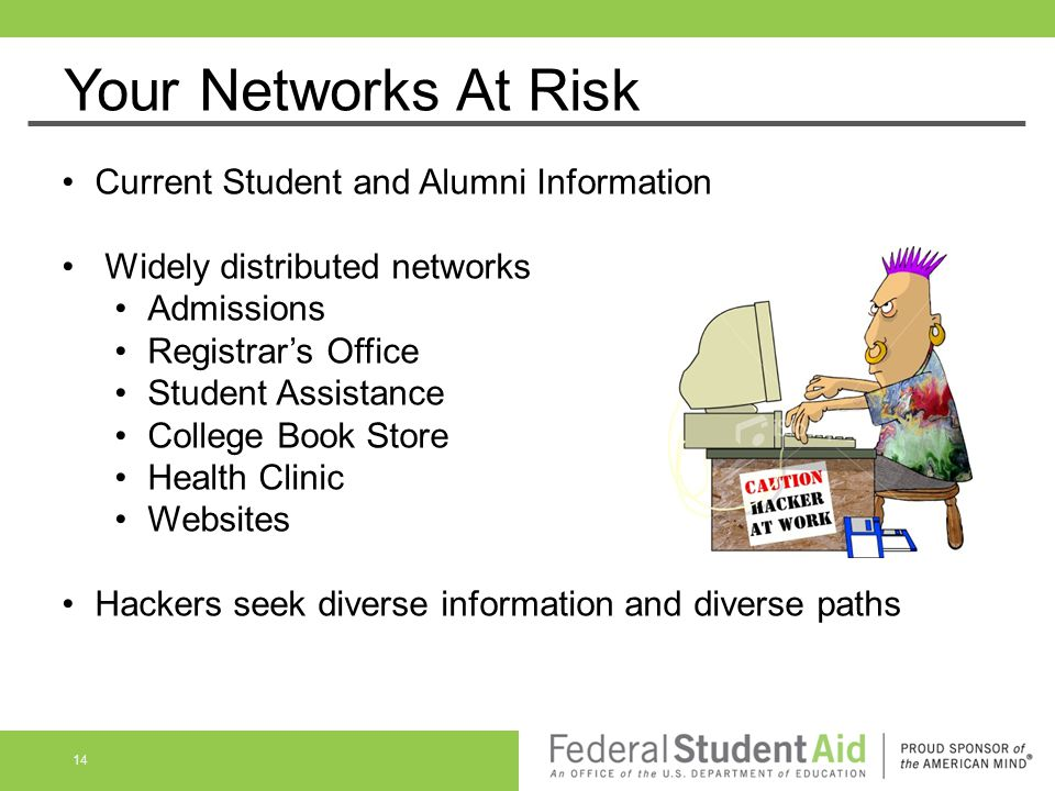 Your Networks At Risk Current Student and Alumni Information